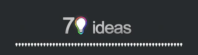 70 ideas