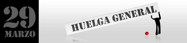 HUELGA GENERAL. NO A LA REFORMA LABORAL