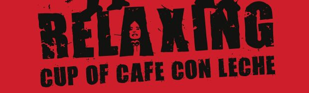 Camiseta Relaxing cup of cafe con leche