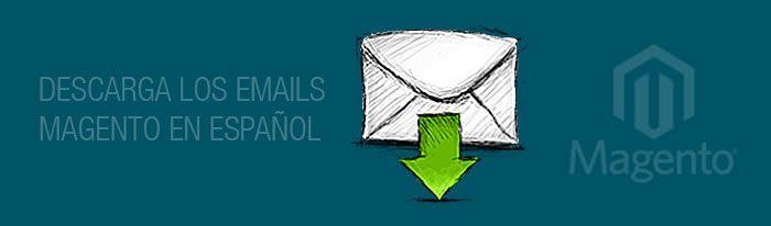 Descargar las plantillas de emails de Magento en español
