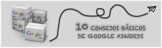 10 Consejos básicos de Google Adwords para tiendas online