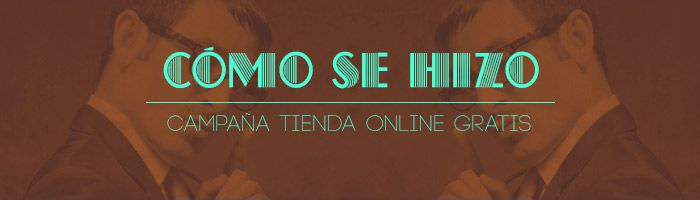Making of – Campaña Tienda Online Gratis Waka 2014