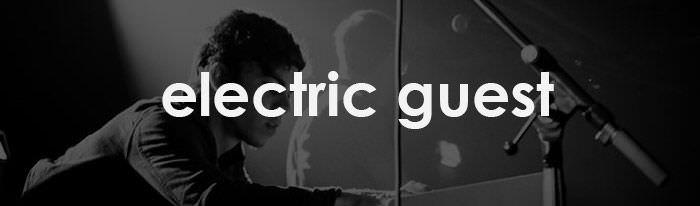 Temazo del Viernes: Electric Guest