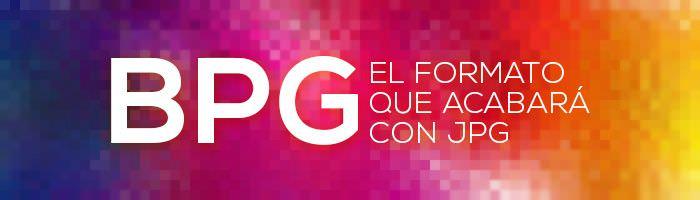 BPG, un nuevo formato de imagen
