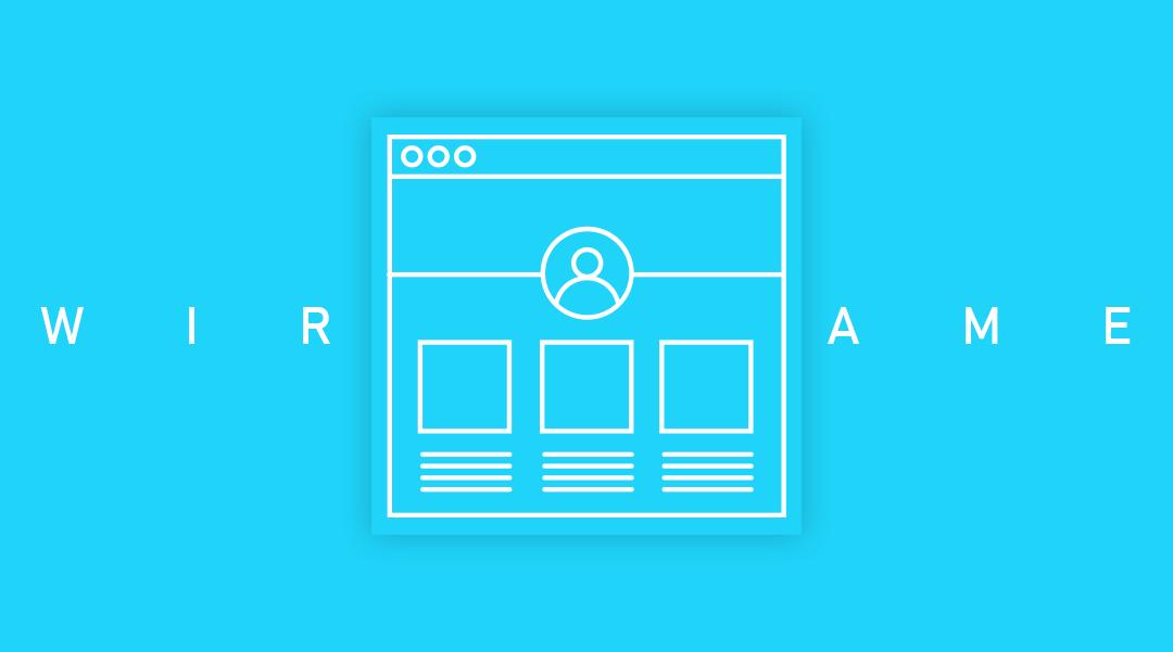 Wireframe: qué es y cómo te ayuda a mejorar tu diseño web