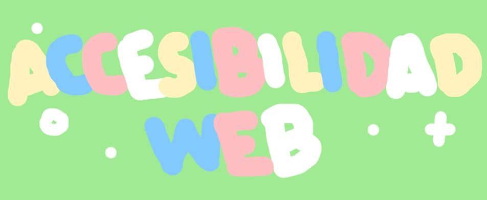 Accesibilidad web: Qué es y por qué es tan importante